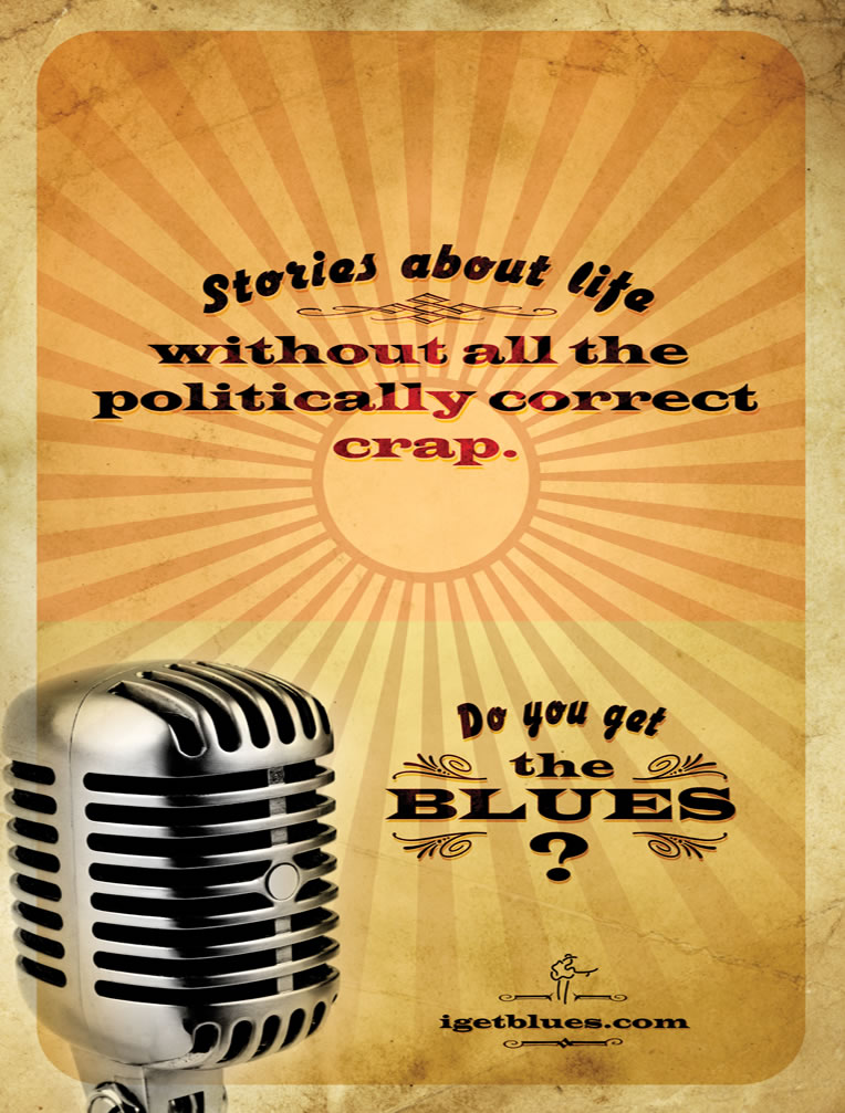 Blues Foundation - Stories About Life Without All the Politically Correct Crap